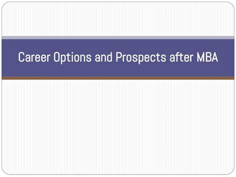 Career Options And Prospects After Mba Powerpoint