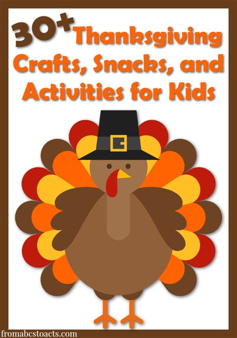 30 thanksgiving activities for from abcs to acts 434 | Thanksgiving crafts for kids