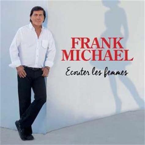 ecouter les femmes frank michael cd album achat prix fnac - Frank Michael Dernier Album