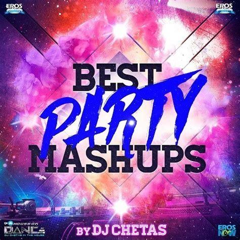 bollywood party mashup  dj chetas mp song
