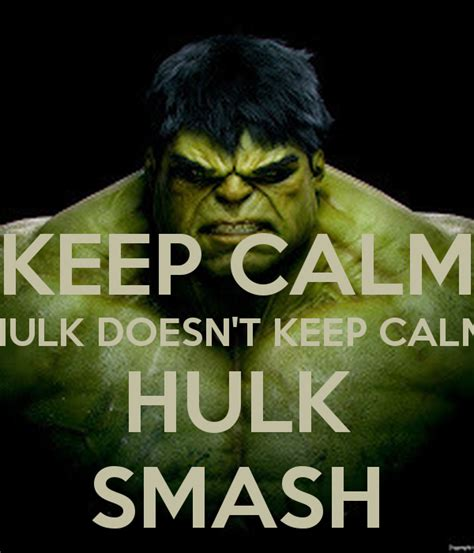 Hulk Smash Meme - keep calm hulk smash