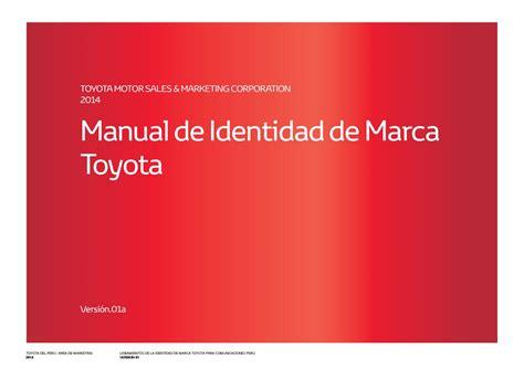 Marca Version by Manual De Identidad De Marca Toyota By Aeroerick Issuu