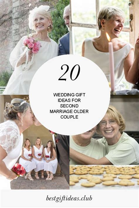 20 Best Ideas Wedding Gift Ideas for Second Marriage Older