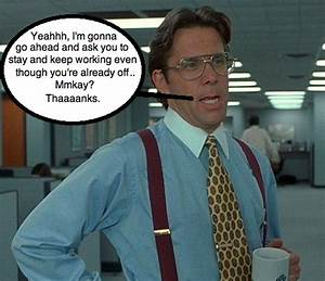 Office Space Boss Quotes. QuotesGram