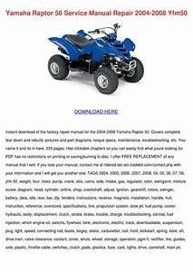 Yamaha Raptor 50 Service Manual Repair 2004 2 By Ona Wax