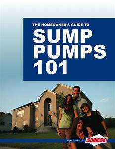 Free Guide  The Homeowner U0026 39 S Guide To Sump Pumps