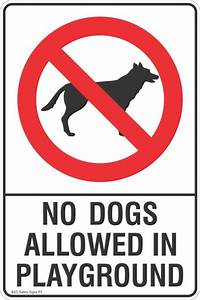 no dogs allowed in playground