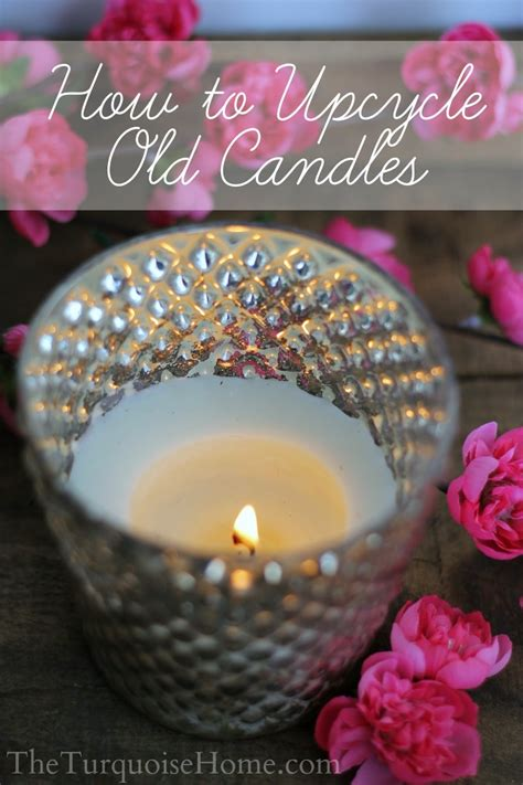 How To Upcycle Old Candles  The Turquoise Home
