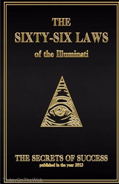 The Of Illuminati by The 66 Laws Of The Illuminati Secrets Of Success By The