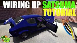 My Summer Car - Wiring Up Satsuma  Tutorial 2019