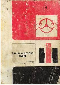 International Tractor 856xl Operators Manual