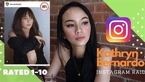 Kathryn Bernardo Instagram Raid / Reaction Video (Rated 1 ...
