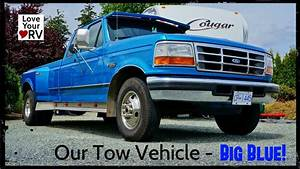 Our Tow Vehicle - 1994 Ford F350 7 3l Idi Turbo