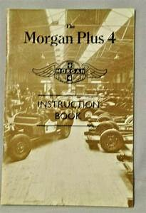 Morgan Plus 4 Instruction Book