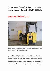 Hyster A217  N30 Fr  Forklift Service Repair Factory