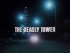 Every 70s Movie: The Deadly Tower (1975)