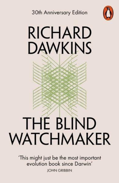 the blind watchmaker the blind watchmaker richard dawkins englisches buch