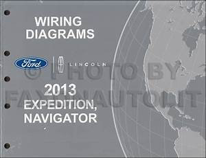 2013 Ford Expedition Lincoln Navigator Wiring Diagram Manual Original
