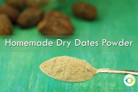 Homemade Dry Dates Powder For Toddlers Kids Family