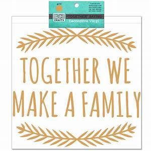 Vinyl -Together We Make a Family Saying Gold
