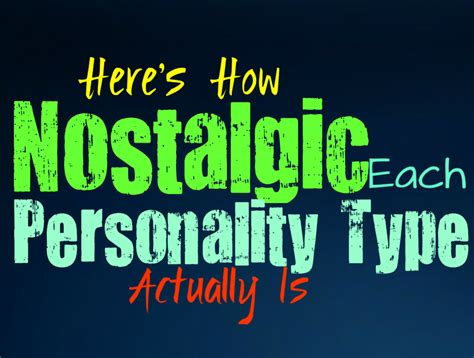 Here's How Nostalgic You Are, According To Your
