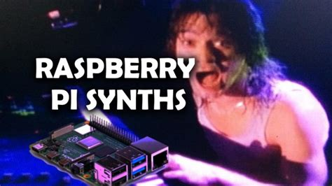raspberry pi synth  list   coolest diy projects