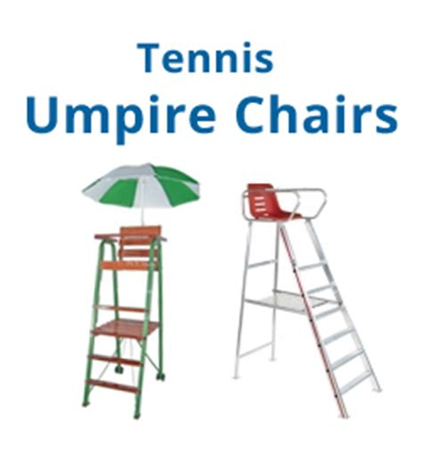 umpire chairs do it tennis