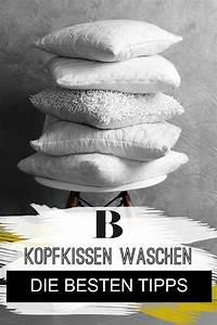 Daunenkissen Waschen Ohne Trockner : kopfkissen waschen die besten tipps kopfkissen waschen kissen waschen und kissen ~ A.2002-acura-tl-radio.info Haus und Dekorationen