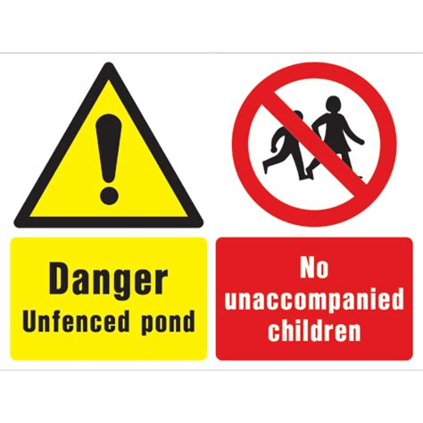 Danger Unfenced Pond No Unaccompanied Children Ref W447  Archer Safety Signs