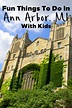 Fun Things to do in Ann Arbor Michigan with Kids