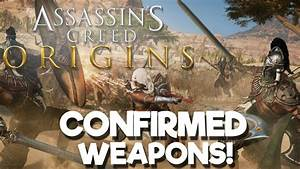 CONFIRMED Assassin's Creed Origins Weapons! - YouTube