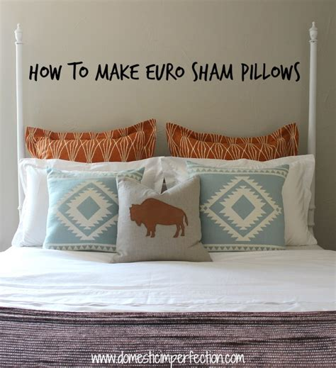 european pillow shams sewing a sham pillow with flanges domestic imperfection