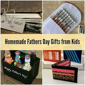 Homemade Fathers Day Gifts from Kids: 8 Very Special Ideas ...