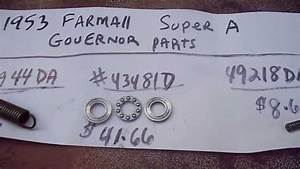Farmall Super A Governor Repairs Part 2
