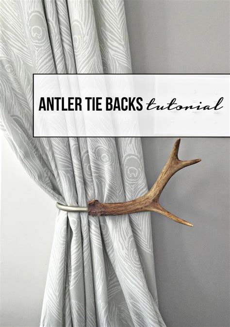 Diy Deer Antler Curtain Tie Backs by 25 Best Ideas About Curtain Ties On Diy