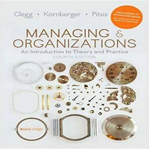 Test Bank For Managing And Organizations An Introduction