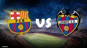 Como Ver El Partido FC Barcelona Vs Levante