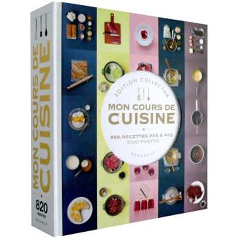 livre mon cours de cuisine mon cours de cuisine broché collectif livre tous les