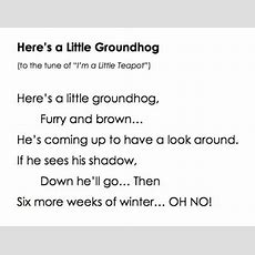Here's A Little Groundhog Song Lovetoteachorg
