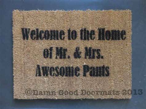 awesome doormats welcome to the home of some seriously awesome dudes