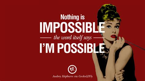 audrey hepburn quotes beauty woman says impossible nothing possible itself word fashionable thing enjoy important happy geckoandfly
