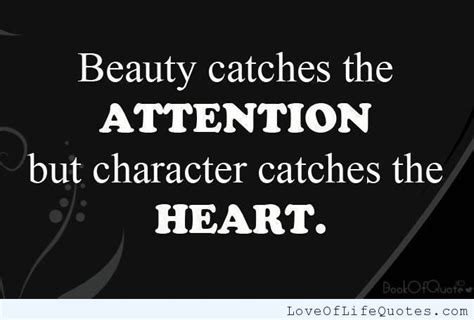 beauty  character love  life quotes