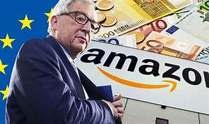 EU hands Amazon £221m tax bill after ILLEGAL Luxembourg ...