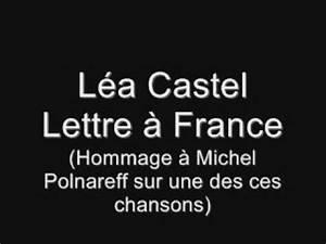 Lea Castel Youtube : l a castel lettre france chanson de m polnareff ~ Zukunftsfamilie.com Idées de Décoration
