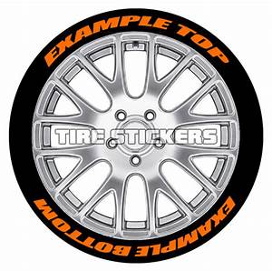 custom tire stickers top bottom tire stickers With orange tire lettering