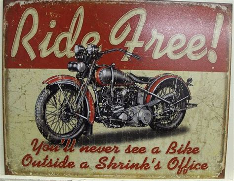 Free Ride Metal Sign Never See A Bike Outside A Shrinks