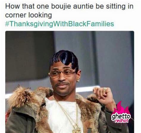 Thanksgiving With Black Families Memes - auntie on thanksgiving ghetto red hot