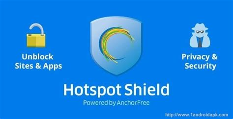 free hotspot app for android hotspot shield apk free version for android