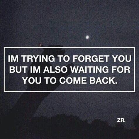 im   forget   im  waiting