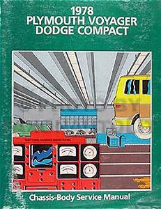 1978 Dodge Van Repair Shop Manual Sportsman Tradesman Plymouth Voyager Motorhome